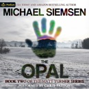 The Opal: Matt Turner, Book 2 MP3 Audiobook
