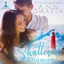 Shattered Diamonds: Brunswick Bay Harbor Gems, Book 1 (Unabridged) MP3 Audiobook