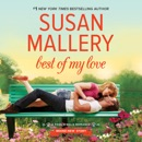 Best of My Love: Fool's Gold, Book 20 (Unabridged) MP3 Audiobook