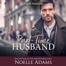 Part-Time Husband: Trophy Husbands, Book 1 (Unabridged) MP3 Audiobook