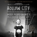 Hollow City: The Second Novel of Miss Peregrine's Children MP3 Audiobook