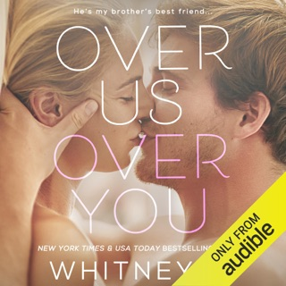 Over Us, Over You (Unabridged) E-Book Download