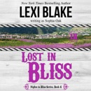 Lost in Bliss: Nights in Bliss Series, Book 4 (Unabridged) MP3 Audiobook