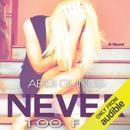 Never Too Far (Unabridged) MP3 Audiobook