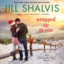Wrapped Up in You MP3 Audiobook
