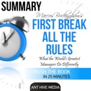 First Break All the Rules Summary: What the World's Greatest Managers Do Differently MP3 Audiobook