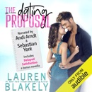 The Dating Proposal: Caught Up In Love, Book 2 (Unabridged) MP3 Audiobook
