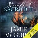 Beautiful Sacrifice: Maddox Brothers, Book 3 (Unabridged) MP3 Audiobook