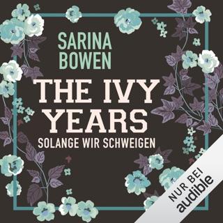 Solange wir schweigen: The Ivy Years 3 E-Book Download
