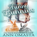 Funny Bunnies: A Sweet Opposites-Attract Romance Novelette: The Pet Set, Book 3 (Unabridged) MP3 Audiobook