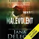 Malevolent: Shaye Archer Series, Book 1 (Unabridged) MP3 Audiobook