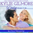 Daisy Does It All: Clover Park, Book 2 MP3 Audiobook
