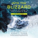 Into the Blizzard: Heroism at Sea During the Great Blizzard of 1978 MP3 Audiobook
