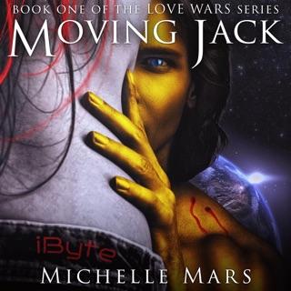 Moving Jack: Love Wars, Book 1 (Unabridged) E-Book Download