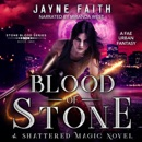 Blood of Stone: Stone Blood Series, Book 1 (Unabridged) MP3 Audiobook