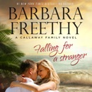 Falling For A Stranger: The Callaways, Book 3 MP3 Audiobook