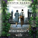 The Winemaker's Wife (Unabridged) MP3 Audiobook