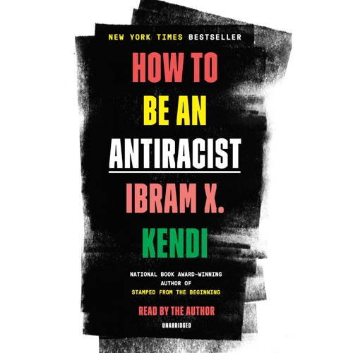 How to Be an Antiracist (Unabridged) Listen, MP3 Download
