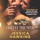 Violent Triumphs: White Monarch, Book 3 (Unabridged) MP3 Audiobook