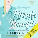 Friends without Benefits: Knitting in the City, Book 2 (Unabridged) MP3 Audiobook