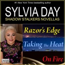 Sylvia Day Shadow Stalkers E-Bundle: Razor's Edge, Taking the Heat, On Fire MP3 Audiobook