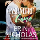 Cashmere and Camo (Billionaires in Blue Jeans Book Three) MP3 Audiobook