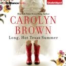 Long, Hot Texas Summer (Unabridged) MP3 Audiobook