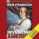 Ben Franklin: Inventing America: Sterling Point Books (Unabridged) MP3 Audiobook