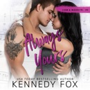 Always Yours: Liam & Madelyn duet #2 MP3 Audiobook