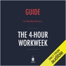 Summary of The 4-Hour Workweek by Timothy Ferriss - Includes Analysis (Unabridged) MP3 Audiobook