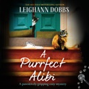 A Purrfect Alibi: A Pawsitively Gripping Cozy Mystery (The Oyster Cove Guesthouse, Book 3) (Unabridged) MP3 Audiobook