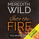 Into the Fire (Unabridged) MP3 Audiobook