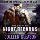 Night Beckons: The Heroes of New Vegas Book 4 MP3 Audiobook