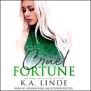 Cruel Fortune: Cruel, Book 2 MP3 Audiobook