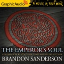 The Emperor's Soul [Dramatized Adaptation] MP3 Audiobook