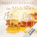 Die Mädchen aus der Firefly Lane MP3 Audiobook