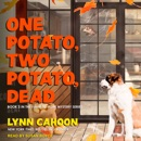 One Potato, Two Potato, Dead: Book 3 In The Farm-To-Fork Mystery Series MP3 Audiobook