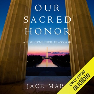 Our Sacred Honor: A Luke Stone Thriller, Book 6 (Unabridged) E-Book Download