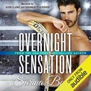Overnight Sensation (Unabridged) MP3 Audiobook