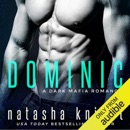 Dominic: A Dark Mafia Romance: Benedetti Brothers, Book 2 (Unabridged) MP3 Audiobook