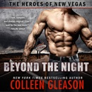 Beyond the Night: The Heroes of New Vegas Book 1 MP3 Audiobook
