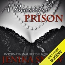 A Beautiful Prison (Unabridged) MP3 Audiobook