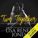 Two Together: Naked Trilogy, Book 3 (Unabridged) MP3 Audiobook