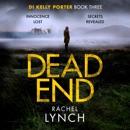 Dead End: DI Kelly Porter Book Three (Unabridged) MP3 Audiobook