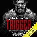 Trigger: Devil's Reach, Book 1 (Unabridged) MP3 Audiobook