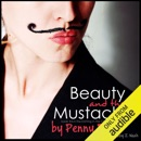 Beauty and the Mustache: A Philosophical Romance, Knitting in the City, Volume 4 (Unabridged) MP3 Audiobook