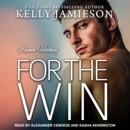 For the Win: Wynn Hockey Series, Book 4 MP3 Audiobook
