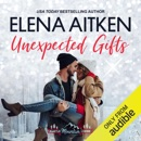 Unexpected Gifts: A Castle Mountain Lodge Romance, Volume 1 (Unabridged) MP3 Audiobook