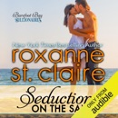 Seduction on the Sand: The Billionaires of Barefoot Bay, Book 2 (Unabridged) MP3 Audiobook