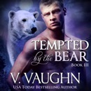Tempted by the Bear - Book 3 MP3 Audiobook